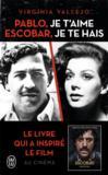 Pablo, je t'aime, Escobar, je te haïs