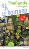 Guide du Routard ; Thaïlande (+ plongées) (édition 2019)
