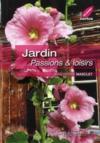 Jardin ; passions & loisirs