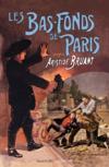 Les bas-fonds de Paris t.3