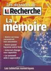 Les Dossiers De La Recherche Hors-Serie N.49 ; La Mémoire