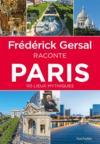Frédérick Gersal raconte Paris