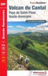 Volcan du Cantal ; Pays de Saint-Flour, Haute Auvergne (édition 2017)