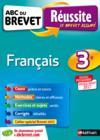 Abc Du Brevet Reussite T.37 ; Français ; 3e (édition 2016)