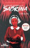 Les nouvelles aventures de Sabrina t.2 ; la fille du chaos