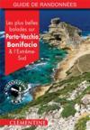 Les plus belles balades sur Porto-Vecchio, Bonifacio et l