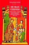 De vrais citoyens ; violences, mémoire et identité dans la communauté médiévale de Perpignan 1362-1397