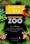 Une saison au zoo ; mes jeux de l