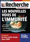 La Recherche N.468 ; Les Nouvelles Voies De L'Immunité