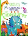 Drôles de questions & réponses... ; les dinosaures