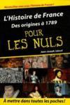 L'histoire de France des origines à 1789 pour les nuls