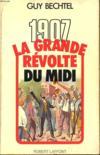 1907 La Grande Revolte Du Midi