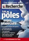 Les Dossiers De La Recherche Hors-Serie N.51 ; Les Pôles Enjeu Planétaire