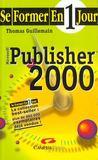 Se Former A Publisher 2000 En Un Jour