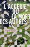 L'Algérie ou la mort des autres