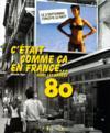 C'était comme ça en France... dans les années 80