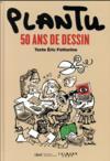 Plantu, 50 ans de dessins
