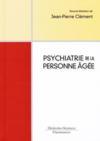 Psychiatrie du sujet âgé (2 édition)