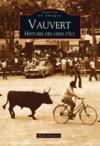 Vauvert ; histoire des gens d
