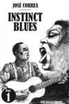 Instinct blues t.1