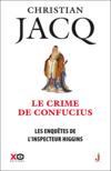 Les enquêtes de l'inspecteur Higgins T.10 ; le crime de Confucius