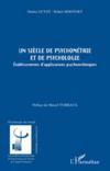 Un siècle de psychométrie et de psychologie ; établissements d