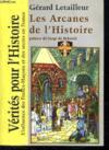 Les arcanes de l'histoire