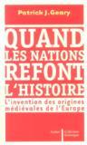 Quand les nations refont l'histoire
