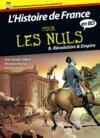 L'Histoire de France pour les nuls t.8 ; Révolutions et Empire