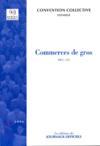 Commerces de gros. idcc:573 convention collective etendue