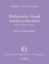 Delacroix / Sand ; l'amitié en clair-obscur