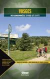Vosges ; 90 randonnées à pied et à VTT