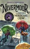 Nevermoor t.1 ; les défis de Morrigane Crow