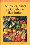 Toutes les bases de la cuisine des fruits