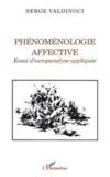 Phénoménologie affective ; essai d'europanalyse appliquée