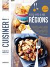 Cuisiner les petits plats de nos régions