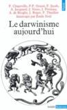 Darwinisme Aujourd'Hui (Le)