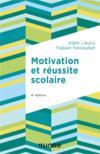 Motivation et réussite scolaire (4e édition)