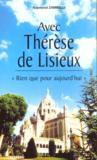 Rien Que Pour Aujourd'Hui - Therese