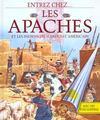Entrez Chez ... Les Apaches