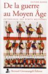 De la guerre au Moyen-Agege ; anthologie des écrits militaires