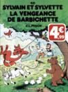 Sylvain et Sylvette T.40 ; la vengeance de Barbichette
