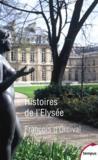 Histoires de l'Elysée
