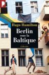 Berlin sous la Baltique