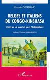 Belges et italiens du Congo Kinshasa ; récits de vie avant et après l