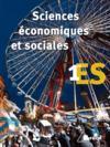 Sciences économiques et sociales ; 1ère ES