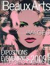 BEAUX ARTS MAGAZINE. N°295. JANVIER 2009. LES EXPOSITIONS DE 2009. AKHENATON & NEFERTITI. FESTIVAL D'ANGOULEME. S. VOUET. LA COMMANDE PUBLIQUE. Y. Z. KAMI. PICASSO ET LES ARTISTES CONTEMPORAINS. J.-Y. JOUANNAIS . (Poids de 360 grammes)