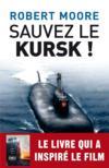 Sauvez le Koursk !