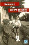 Memoires D'Un Enfant Du Nord ; Hornaing. 1950-1960