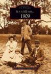 Il y a 100 ans... 1909